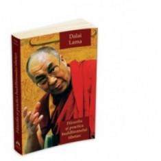 Dalai Lama - Filosofia și practica buddhismului tibetan