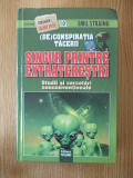 Singur printre extraterestri- Emil Strainu- cartonata