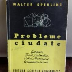 PROBLEME CIUDATE-WALTER SPERLING