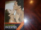 SOMERSET  MAUGHAM  -  INCESTUL  ( rara ) *