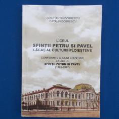 CONSTANTIN DOBRESCU - LICEUL SFINTII PETRU SI PAVEL PLOIESTI , CONFERINTE , 2016