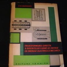TRANSFORM. DIRECTA A  DIFERIT. FORME DE ENERGIE IN ENERG. ELECTRICA SI MECANICA, Alta editura