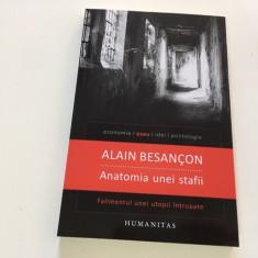ALAIN BESANCON, ANATOMIA UNEI STAFII. FALIMENTULUNEI UTOPII INTRUPATE