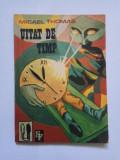 Micael Thomas - Uitat de timp [1991]