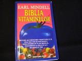 BIBLIA VITAMINELOR-EARL MINDEL-METODE-MEDICINA TRADITIONALA-279 PG-, Alta editura