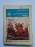 LEGENDE ISTORICE - DIMITRIE BOLINTINEANU EDITIA A 2-A