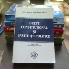 Drept constitutional si institutii politice - Gheorghe Iancu