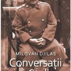 Conversatii cu Stalin - de MILOVAN DJILAS, Corint