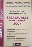 GHID DE PREGATIRE PENTRU EXAMENUL DE BACALAUREAT MATEMATICA 2007 Alexandrescu