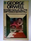 George Orwell - O mie noua sute optzeci si patru