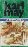 Karl May - La Turnul Babel ( Opere, vol. 12 )