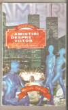 Erick Von Daniken-Amintiri despre viitor