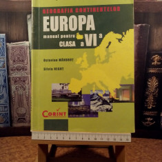 "Octavian Mandrut - Geografia continentelor Europa manual pt cls a VI a ""A5686"", Clasa 6, Geografie"