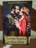 SULEYMAN MAGNIFICUL SI SULTANA HURREM-ISAURE DE SAINT-PIERRE