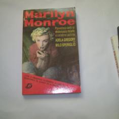 MARILYN MONROE POVESTEA VIETII SI MISTERIOASA MOARTE  ADELA GREGORY M SPERIGLIO