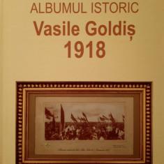 Florian Dudas,Un fascinant document al Marii Uniri.Albumul Vasile Goldis,1918