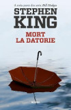 Mort la datorie - Stephen King