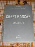 myh 33 - DREPT BANCAR - ION TURCU - VOLUMUL II - EDITATA IN 1999