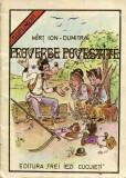Mirt Ion-Proverbe povestite,carte veche 1991,Editura TREI IEZI CUCUIETI,T.GRATUI