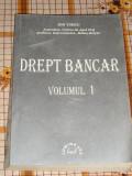RWX 31 - DREPT BANCAR - ION TURCU - VOLUMUL I - EDITATA IN 1999