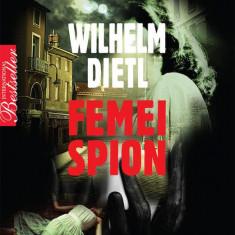 Femei spion - de Wilhelm Dietl, Litera
