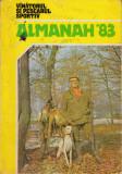 Almanah 83 Vânătorul și pescarul sportiv