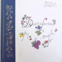 DIVERSIFICAREA, PUR SI SIMPLU DE CRISTELA GEORGESCU - de  CRISTELA GEORGESCU, Alta editura, 2018