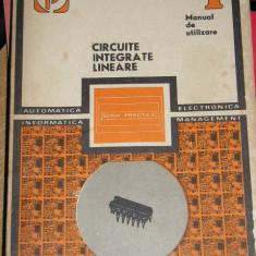 RWX 31 - CIRCUITE INTEGRATE LINIARE - VOLUMUL I - EDITATA IN 1979