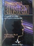 FACTORUL EINSTEIN. O METODA DOVEDITA DE CRESTERE A INTELIGENTEI - WIN WENGER, RI