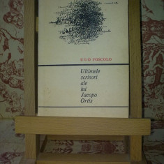 """Ugo Foscolo - Ultimele scrisori ale lui Jacopo Ortis """"A1878"""""""