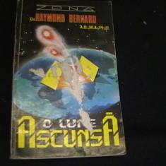 O LUME ASCUNSA-RAYMOND BERNARD-CEA MAI MARE DESCOPERIRE GEOGRAFICA DIN ISTORIE-