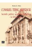 Consiliul Tehnic Superior si lucrarile publice aprobate de acesta - Nicolae St. Noica