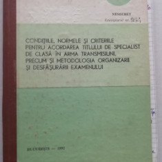 RWX 31 - CONDITIILE PENTRU SPECIALIST DE TRANSMISIUNI - 1992- PIESA DE COLECTIE!