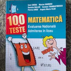 100 DE TESTE MATEMATICA EVALUAREA NATIONALA ADMITEREA IN LICEU ,HAIDUCU