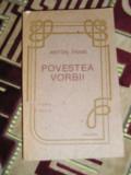 Myh 524 - POVESTEA VORBII - ANTON PANN - ED 1991, Karl May