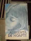 RWX 33 - AUDIENTA DE NOAPTE - MIRCEA FILIP - EDITATA IN 1983