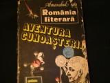 ALMANAHUL ROMANIA LITERARA-/1989-AVENTURA CUNOASTERII-318 PG-, Alta editura