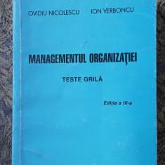 MANAGEMENTUL ORGANIZATIEI , TESTE GRILA - NICOLESCU ,VERBONCU