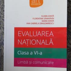EVALUAREA NATIONALA CLASA A VI A , LIMBA SI COMUNICARE SAMIHAIAN , IONITA