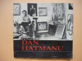 DAN HATMANU - CATALOG EXPOZITIE - PICTURA  - 1976