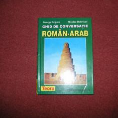 GHID DE CONVERSATIE: ROMAN-ARAB