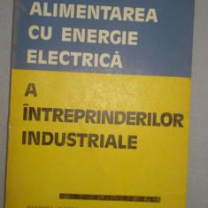 Alimentarea cu energie electrica a intreprinderilor industriale - Hermina Albert, Alta editura, 1978