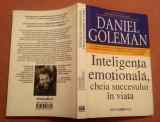 Inteligenta emotionala, cheia succesului in viata - Daniel Goleman