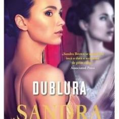 Dublura - Sandra Brown