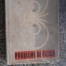 PROBLEME DE FIZICA PENTRU LICEE  C. MAICAN, D. TANASE, A. NEGULESCU, V. ATANASI