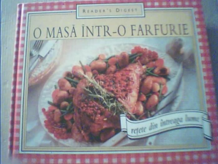 O MASA INTR-O FARFURIE / Retete din intreaga lume { Reader's Digest, 2005 }