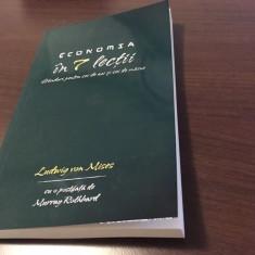 LUDWIG VON MISES, ECONOMIA IN 7 LECTII. GANDURI PT CEI DE AZI SI CEI DE MAINE