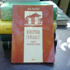 Manastirea Pangarati - Vasile Birzu (monografie)