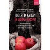 robert d. kaplan in umbra europei