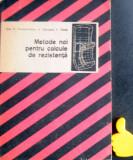 Metode noi pentru calcule de rezistenta Ioan N Constantinescu